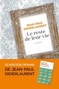 Jean-Paul Didierlaurent - Le reste de leur vie.