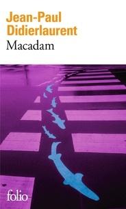 Jean-Paul Didierlaurent - Macadam.