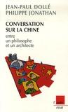 Jean-Paul Dolle et Philippe Jonathan - Conversation sur la Chine entre un philosophe et un architecte.