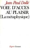 Jean-Paul Dolle - Voie d'accès au plaisir.
