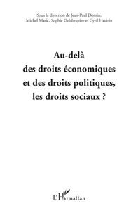 Jean-Paul Domin et Michel Maric - Au-delà des droits économiques et des droits politiques, les droits sociaux ?.