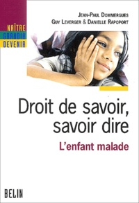 Deedr.fr Droit de savoir, savoir dire - L'enfant malade Image