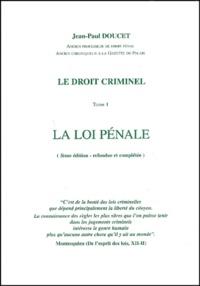 Deedr.fr Le doit criminel - Tome 1, La loi pénale, 3e édition refondue et complétée Image