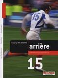 Jean-Paul Doutreloux et Thierry Clarac - Arrière - Joueurs, technique, préparation, jeu.