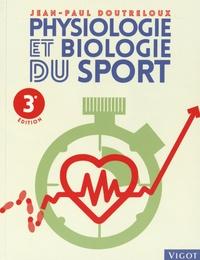 Jean-Paul Doutreloux - Physiologie et biologie du sport.