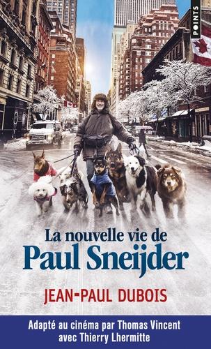 Jean-Paul Dubois - La nouvelle vie de Paul Sneijder.