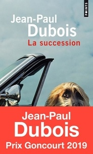 Jean-Paul Dubois - La succession.