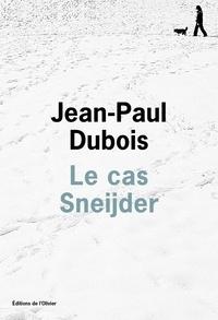 Jean-Paul Dubois - Le cas Sneijder.