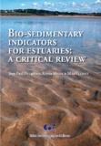 Jean-Paul Ducrotoy et Krysia Mazik - Bio-sedimentary indicators for estuaries - A critical reviews.