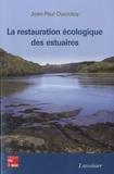 Jean-Paul Ducrotoy - La restauration écologique des estuaires.