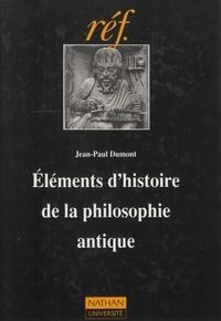 Jean-Paul Dumont - Eléments d'histoire de la philosophie antique.