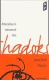 Jean-Paul Dupuy - Abécédaire raisonné des Shadoks.