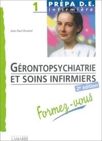 Jean-Paul Durand - Gérontopsychiatrie et soins infirmiers.