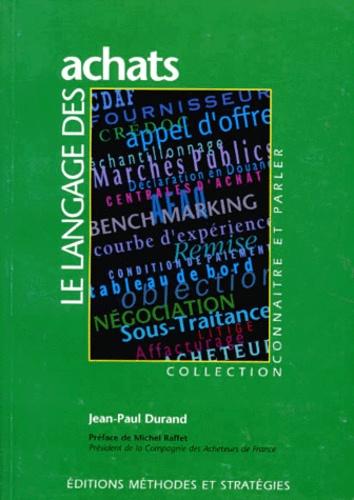 Jean-Paul Durand - Le langage des achats.