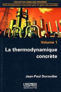 La thermodynamique concrète- Volume 1 - Jean-Paul Duroudier | Showmesound.org