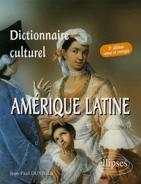 Jean-Paul Duviols - Dictionnaire culturel : Amérique latine - Pays de langue espagnole.