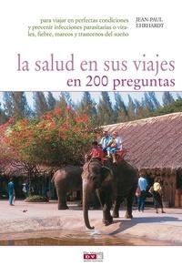 Jean-Paul Ehrhardt - La salud en sus viajes en 200 preguntas.