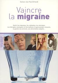 Jean-Paul Ehrhardt - Vaincre la migraine.