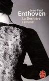 Jean-Paul Enthoven - La Dernière Femme.