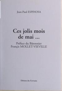 Jean-Paul Espinosa et Françis Mollet-Vieville - Ces jolis mois de mai....