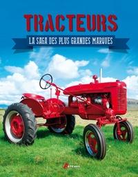 Jean-Paul Estivie - Tracteurs - La saga des plus grandes marques.