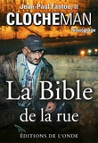 Jean-Paul Fantou - La Bible de la rue.