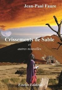 Jean-Paul Faure - Crissements de sable.