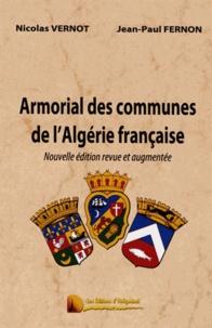 Jean-Paul Fernon - Armorial des communes de l'Algerie française.