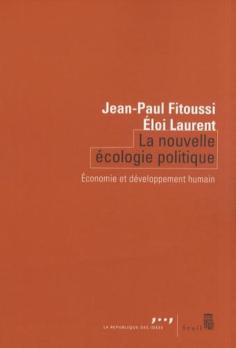 La nouvelle écologie politique. Economie et développement humain