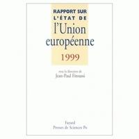 Jean-Paul Fitoussi - Rapport sur l'état de l'Union européenne, 1999.