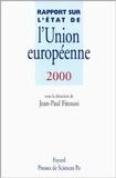 Jean-Paul Fitoussi - Rapport sur l'état de l'Union européenne 2000.
