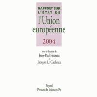 Jean-Paul Fitoussi - Rapport sur l'état de l'Union européenne 2004.