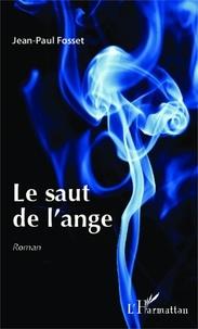 Jean-Paul Fosset - Le saut de l'ange.