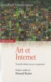 Jean-Paul Fourmentraux - Art et Internet - Les nouvelles figures de la création.