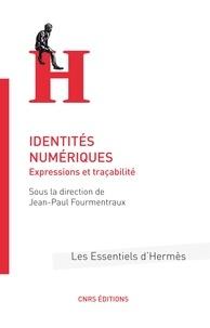 Téléchargement de livres sur ipod touch Identités numériques  - Expressions de traçabilité par Jean-Paul Fourmentraux