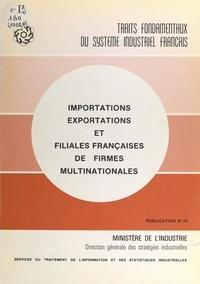Jean-Paul François et Jean Mathis - Importations, exportations et filiales françaises de firmes multinationales.