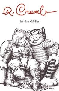 Jean-Paul Gabilliet - R. Crumb.
