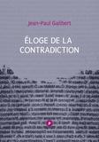 Jean-Paul Galibert - Éloge de la contradiction - La suite de L'idée de ludique....