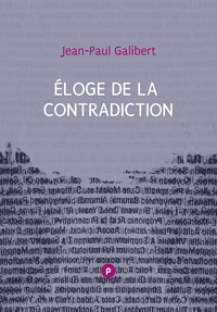 Jean-Paul Galibert - Éloge de la contradiction - La suite de L'idée de ludique....
