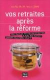 Jean-Paul Gallas et Nicolas Corato - Vos retraites après la réforme.