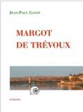 Jean-Paul Gayot - Margot de Trévoux.