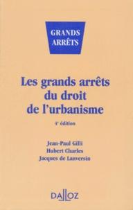 LES GRANDS ARRETS DU DROIT DE LURBANISME. 4ème édition.pdf