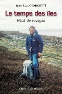 Google livres epub téléchargements Le temps des îles in French PDB iBook par Jean-Paul Giorgetti 9782364790896