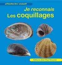 Jean-Paul Gisserot - Je reconnais les coquillages.