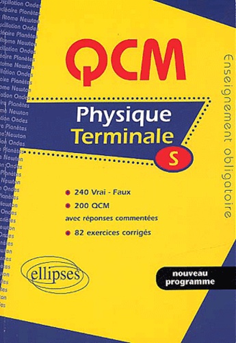 Jean-Paul Golestin et Bruno Boyer - Physique Terminale S. - Enseignement obligatoire.