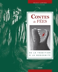 Jean-Paul Gourévitch et Valérie Sueur-Hermel - Contes de fées - De la tradition à la modernité.