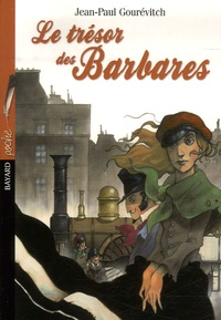 Jean-Paul Gourévitch - Le trésor des Barbares.