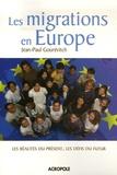 Jean-Paul Gourévitch - Les migrations en Europe - Les réalités du présent, les défis du futur.