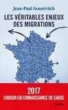 Jean-Paul Gourévitch - Les véritables enjeux des migrations.