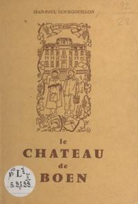 Jean-Paul Gourgouillon - Le château de Boën.
